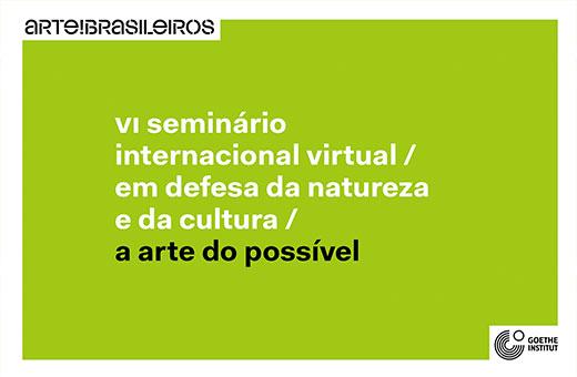 VI Seminário Internacional Virtual ARTE!Brasileiros