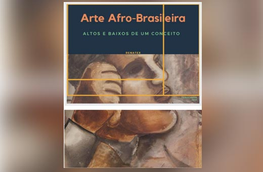 """""""Vocês acham os portugueses brancos?"""" A arte """"afro-brasileira"""" como construção"""