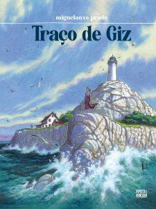 """Capa de """"Traço de Giz"""", de Miguelanxo Prado, publicado no Brasil pela Editora Pipoca e Naquim"""