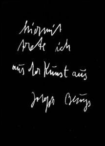 """Joseph Beuys. """"Hiermit trete ich aus der Kunst aus"""" (1985)."""